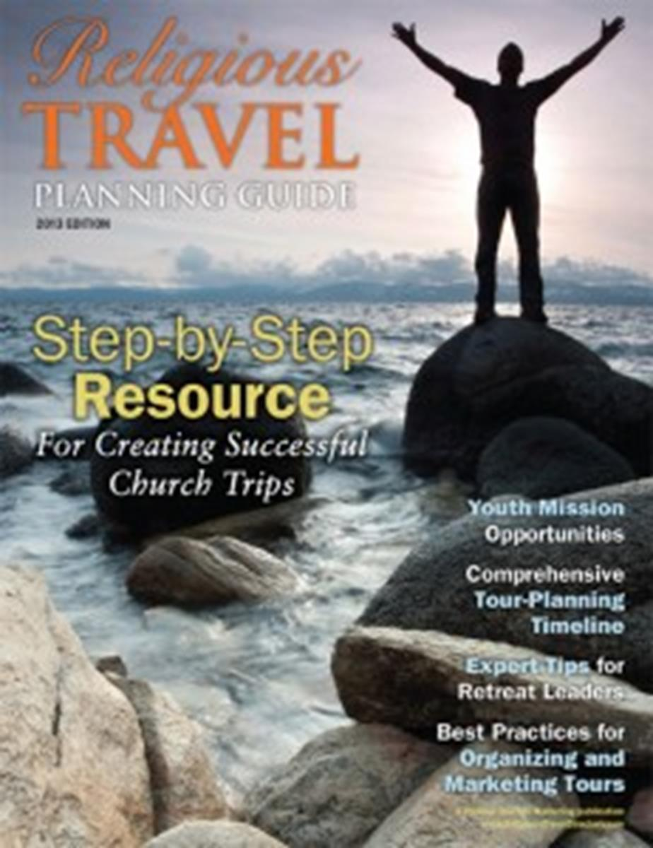 2013 Religious Travel Planning Guide